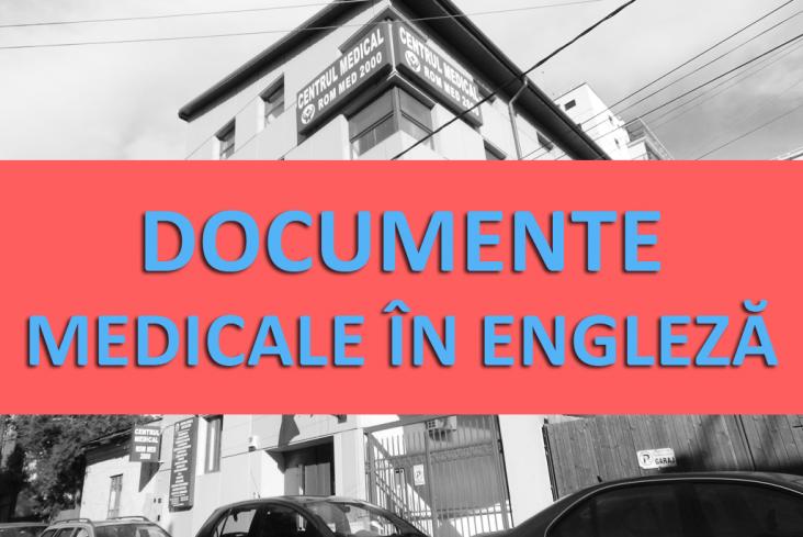Documente medicale emise in limba engleza
